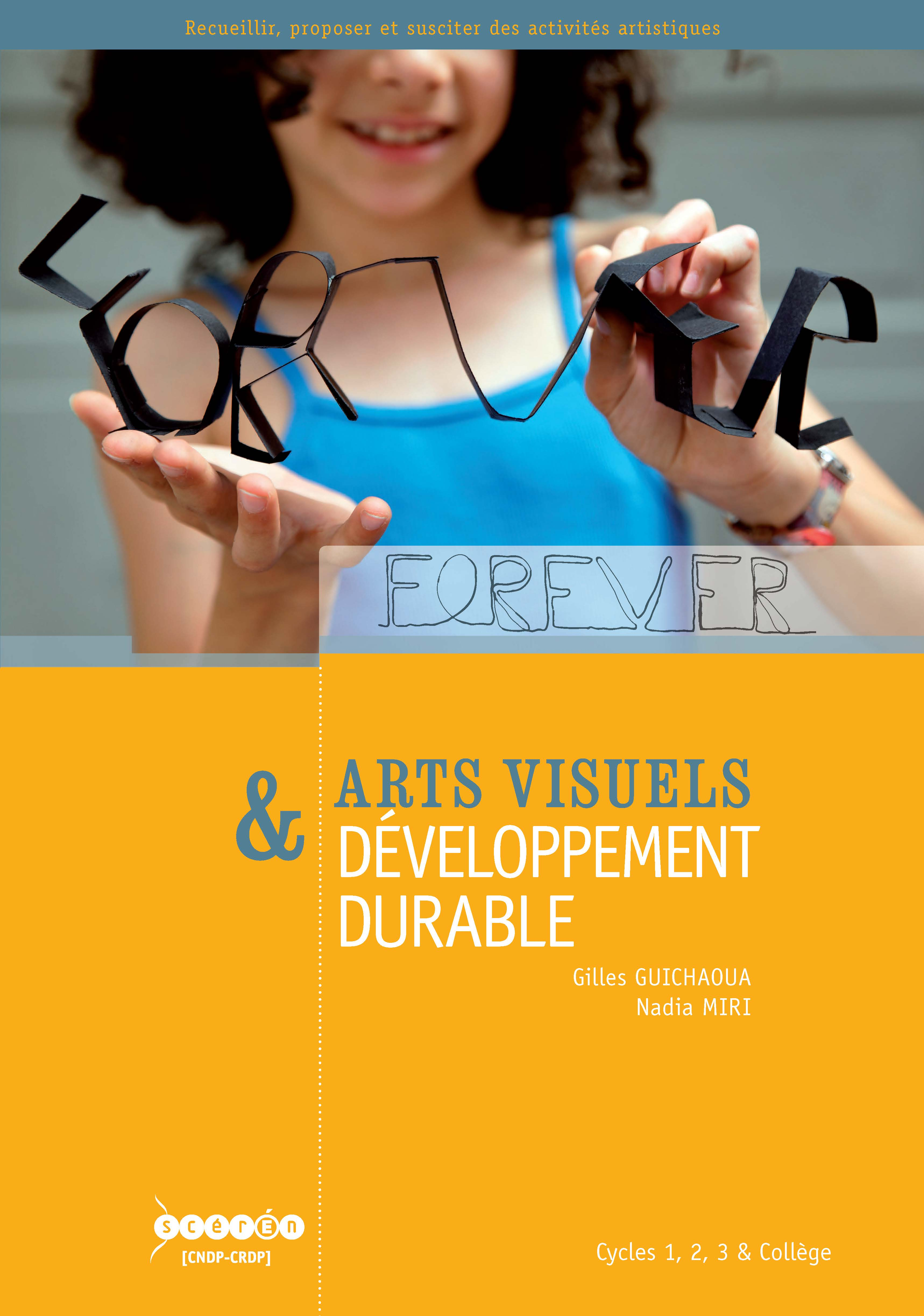 Arts visuels & développement durable